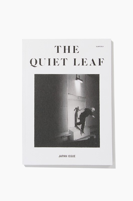 The Quiet LeafJapan Issue